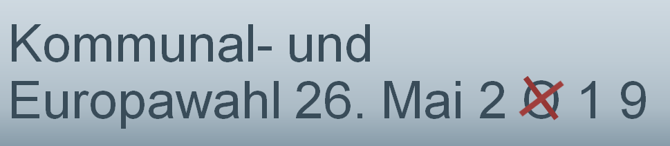 2019-01-30 Banner Kommunal- und Europawahl 26. Mai 2019